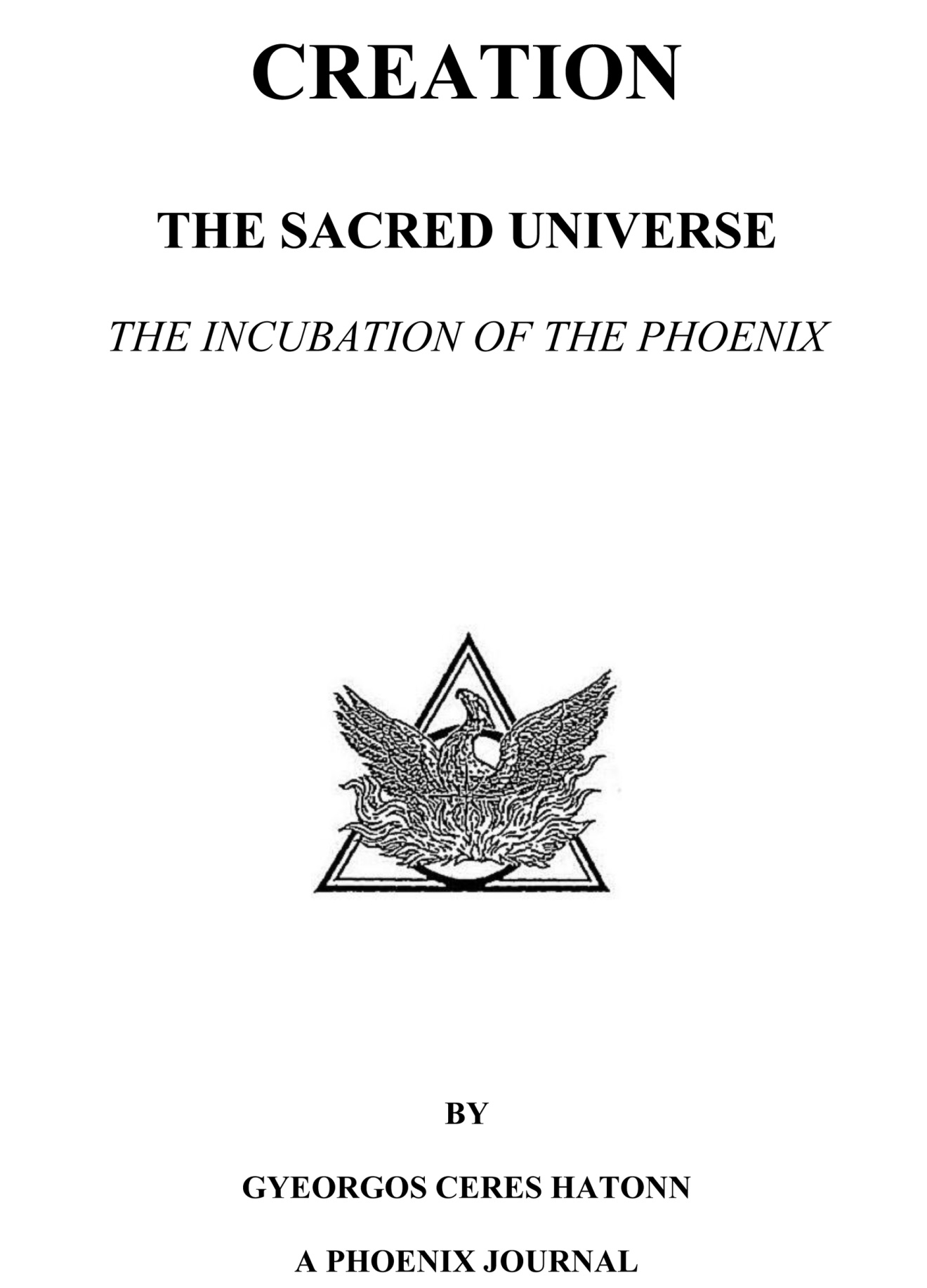 Phoenix Journal 21 Creation The Sacred Universe The